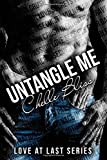 By Chelle Bliss Untangle Me (1st First Edition) [Paperback]