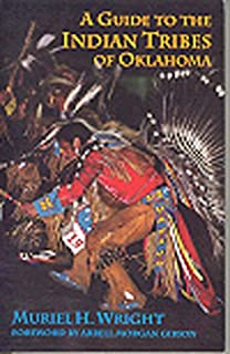 A Guide To The Indian Tribes Of Oklahoma Civilization Of The American Indian Series