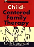 Child-Centered Family Therapy
