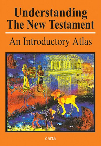 Understanding the New Testament: An Introductory Atlas