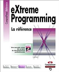 eXtreme Programming: La référence