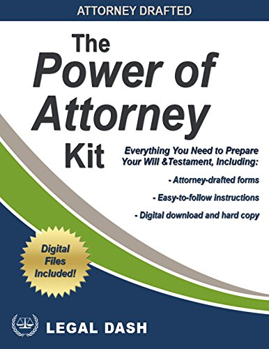 Attorney-Drafted Power of Attorney Forms and Instructions -- Includes Digital Downloads – General Power of Attorney, Specific Power of Attorney, Parental Power of Attorney