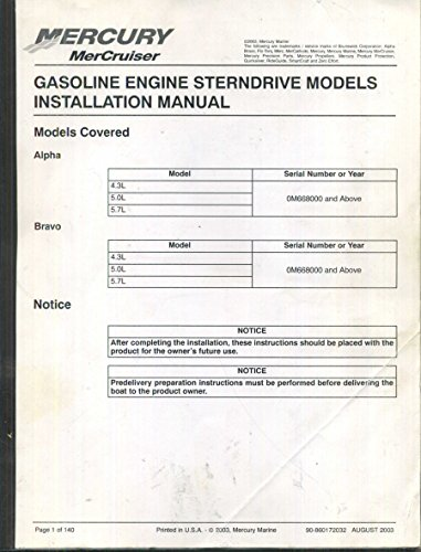 Mercury Mercruiser Gasoline Engine Sterndrive Models Installation Manual [Alpha & Bravo] August 2003. (90-860172032)