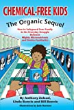 Chemical-Free Kids: The Organic Sequel