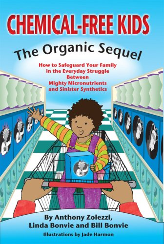 Download Chemical-Free Kids: The Organic Sequel PDF
