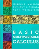 Basic Multi-Variable Calculus, Marsden, Jerrold E. and Tromba, Anthony, 071672443X