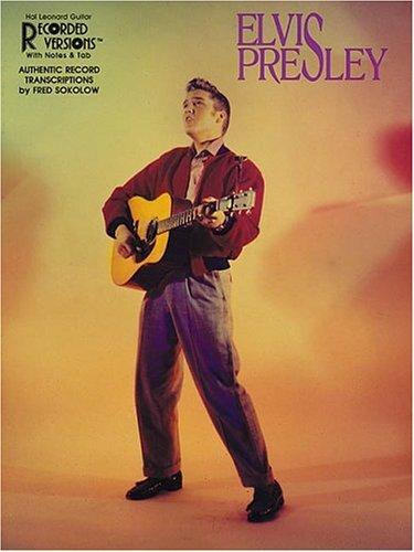 - Elvis Presley