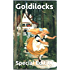 Goldilocks and the Three Bears Special Edition (7 different versions, image gallery + audio links. Fully annotated and illustrated enhanced e-book)