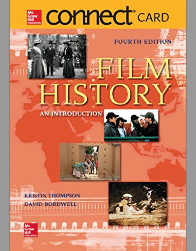Connect Access Card for Film History: An Introduction (Film History Thompson 3rd Edition)