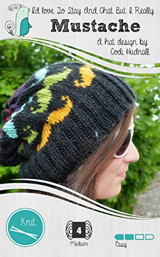 (Mustache - The Beanie Hat Pattern (Hipster's Delight Book 1))