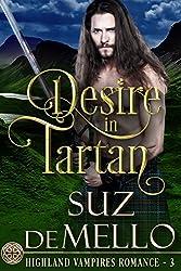 Desire in Tartan: A Highland Vampires Romance (Highland Vampire Romances Book 3)