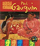 Paul Gauguin (The Life and Work of)