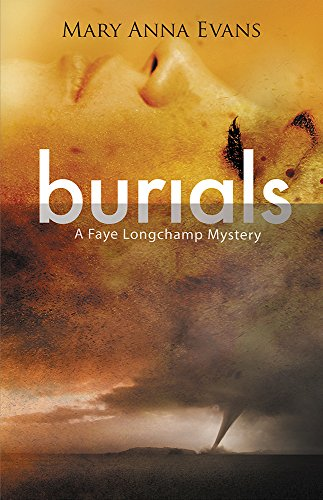 Burials (Faye Longchamp Series Book 10)