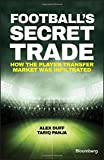Football′s Secret Trade: How FIFA Lost Control of the Transfer Market