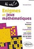 Enigmes & Jeux Mathématiques
