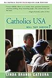 Catholics USA, Linda Brandi Cateura, 0595121616