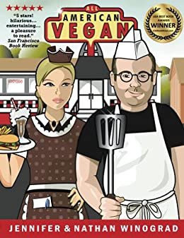 All American Vegan (Full Color) by [Winograd, Nathan, Winograd, Jennifer]