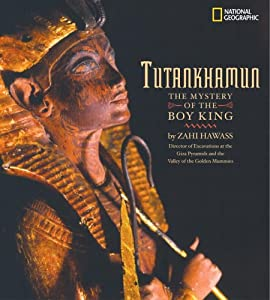 Tutankhamun: The Mystery of the Boy King (Crossroads America) Zahi A. Hawass