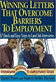 Winning Letters That Overcome Barriers to Employment, Daniel Porot and Frances Bolles Haynes, 1570232547
