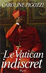Le Vatican indiscret par Pigozzi