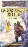 Les Royaumes Oubliés - La pentalogie du clerc, tome 4 : La forteresse déchue par R. A. Salvatore