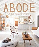 img - for Abode: Thoughtful Living with Less book / textbook / text book