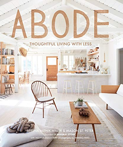 Abode: Thoughtful Living with Less,harry n. abrams
