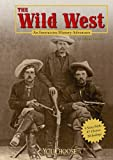 The Wild West, Allison Lassieur, 1429634561