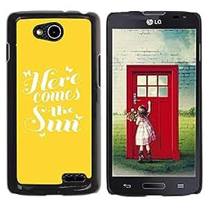 TopCaseStore / la caja del caucho duro de la cubierta de protección de la piel - Here Comes The Sun Yellow Quote Summer - LG OPTIMUS L90 / D415