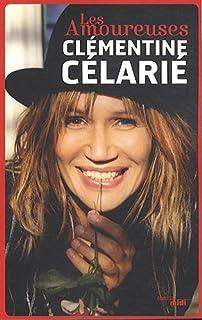 Les amoureuses, Célarié, Clémentine