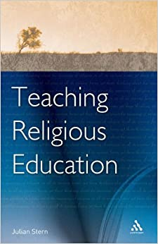 Book Teaching Religious Education: Researchers in the Classroom by Julian Stern (2006-04-06)