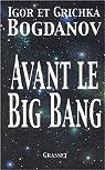 Avant le big bang par Igor et Grichka Bogdanov
