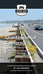 Quintessential California: Coast Highway has been delighting travelers for more than a century (Joyride Guru San Diego Day Trip Book 5)