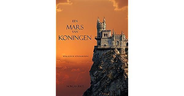 Een Mars Van Koningen Boek 2 In De Tovernaarsring Tovenaarsring EBook Morgan Rice Amazonnl Kindle Store