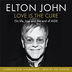 Love is the Cure: On Life, Loss and the End of AIDS