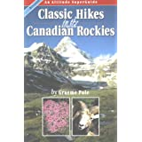 Classic Hikes in the Canadian Rockies (Trade Paperback): An Altitude SuperGuide