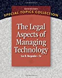 img - for Legal Aspects of Managing Technology (West Legal Studies in Business Academic) by Lee B. Burgunder (2010-01-20) book / textbook / text book