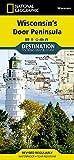 Wisconsin s Door Peninsula (National Geographic Destination Map)