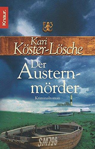 Der Austernmörder: Kriminalroman (Die-Sönke-Hansen-Reihe, Band 2)