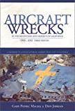 img - for Aircraft Wrecks in the Mountains and Deserts of California, 1909-2002 (3rd edition) book / textbook / text book