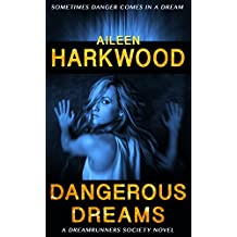 Dangerous Dreams (The Dreamrunners Society, Book 1)