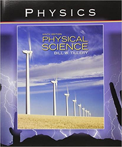 Physical science by bill tillery 9th edition.
