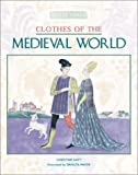 Clothes of the Medieval World, Christine Hatt and Vincent Douglas, 0872266699