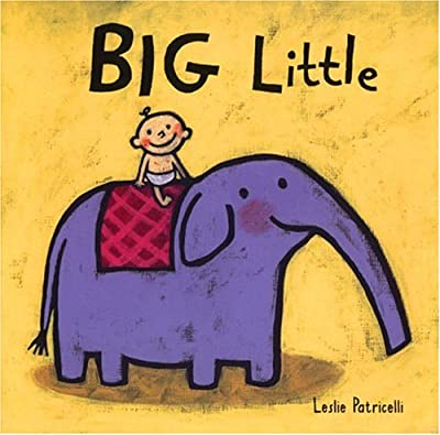 Big Little Leslie Patricelli Board Books from Candlewick