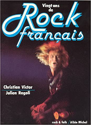 Vingt Ans De Rock Francais Collections Beaux Livres