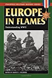 img - for Europe in Flames: Understanding WWII (Stackpole Military History Series) book / textbook / text book