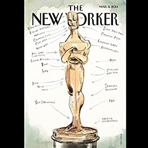 The New Yorker, March 3rd 2014 (Raffi Khatchadourian, Elizabeth Kolbert, Anthony Lane) Periodical