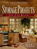 Storage Projects You Can Build, David Stiles and Jeanie Stiles, 157630017X