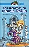 Les Fantômes de Mamie Ratus par Guion