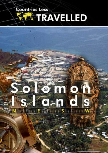 - Countries Less Traveled  Solomon Islands